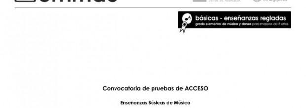 Pruebas de acceso a 2º, 3º y 4º de Enseñanzas Básicas Música y Danza