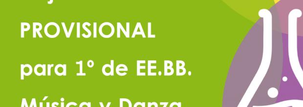 Adjudicación PROVISIONAL para 1º de EE.BB. Música y Danza