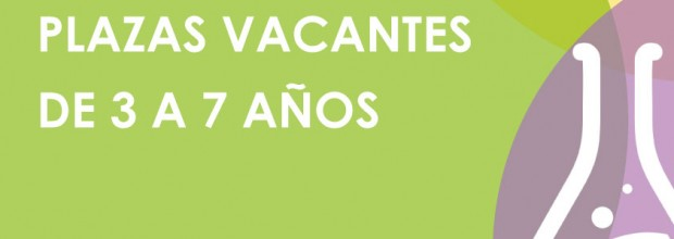 Plazas Vacantes para niños/as de 3 a 7 años