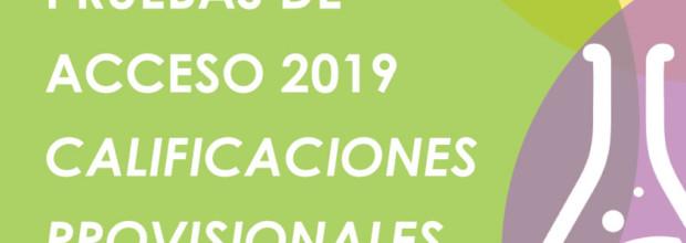 PRUEBAS DE ACCESO 2019 CALIFICACIONES PROVISIONALES