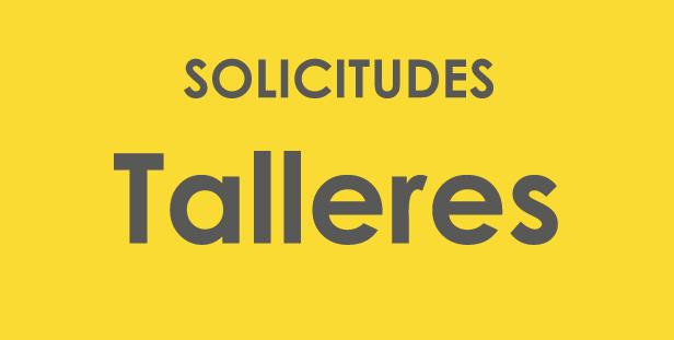 SOLICITUDES-TALLERES