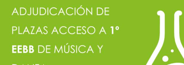Listas provisionales de adjudicación de plazas para acceso a 1ª de EEBB de música y danza