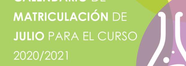 CALENDARIO DE MATRICULACIÓN DE JULIO CURSO 2020-21