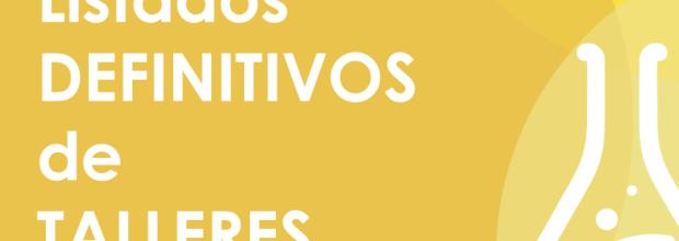 Listados DEFINITIVOS de TALLERES